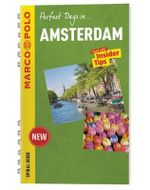 Perfect Days in... Amsterdam : Marco Polo Spiral Travel Guides - Marco Polo