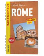 Perfect Days... Rome : Marco Polo Spiral Travel Guides - Marco Polo