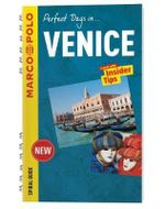 Perfect Days in... Venice : Marco Polo Spiral Travel Guides - Marco Polo