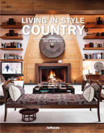 Living in Style : Country - teNeues