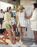 The Stylish Life - Tennis - teNeues