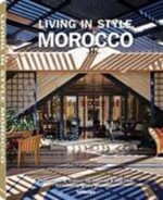 Living in Style : Morocco - Andreas Von Einsiedel