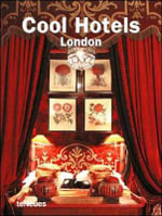Cool Hotels London : London - Martin Nicholas Kunz