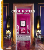 Cool Hotels - Best of Europe - Martin Kunz