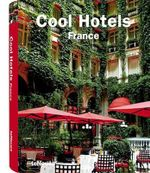 Cool Hotels France - Teneues