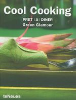 Cool Cooking : Pret a Diner Green Glamour - teNeues
