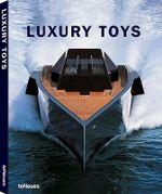 Luxury Toys - Borja de Miguel
