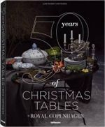 50 Years of Christmas Tables by Royal Copenhagen - teNeues
