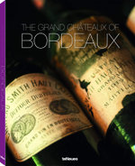 Bordeaux : The 25 Finest Chateaux and Their Wines - FRENZEL RALF