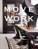 Move and Work : Move and Work - Malene Birger