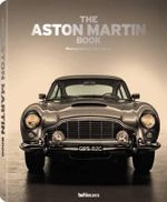 The Aston Martin Book - Rene Staud