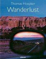 Wanderlust : Wanderlust - Thomas Hoepker