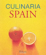 Culinaria Spain : A Literary,Culinary,and Photographic Journey for Gourmets
