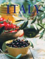 Italy : Mediterranean Cuisine