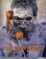 Survivors : v. 23, No. 1, April 2008 - NEUBAUER HENDRIK