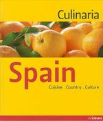 Culinaria Spain : Cuisine. Country. Culture