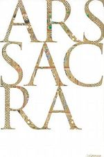 Ars Sacra :  Christian Art in the Western World - Rolf Toman