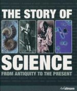 The Story of Science : From Antiquity to the Present - R R Subramanian