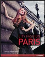 City Fashion : Paris - Christine Anna Bierhals