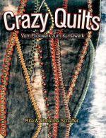 Crazy Quilts - Rita Schaffer