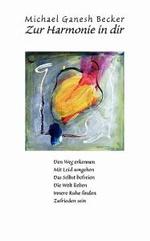 Zur Harmonie in Dir - Michael Ganesh Becker