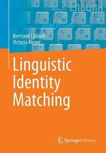 Linguistic Identity Matching - Bertrand Lisbach