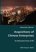 Acquisitions of Chinese Enterprises- An Alternative Form of : Social Dimensions of Economics - Sebastian Martin