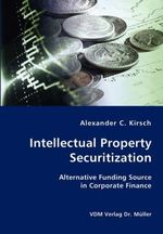 Intellectual Property Securitization :  An Institutional Analysis of Penal Reform in the ... - Alexander C. Kirsch
