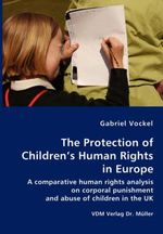 The Protection of Children's Human Rights in Europe - Gabriel Vockel