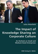Impact of Knowledge Sharing on Corporate Culture- An Outlook - Julia Ihlenfeld