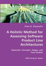 Holistic Method for Assessing Software Product Line Architec - Femi Olumofin