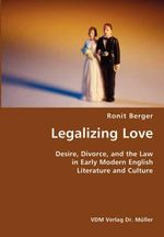 Legalizing Love - Ronit Berger