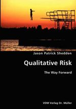 Quantitative Risk- The Way Forward - Jason Patrick Shedden