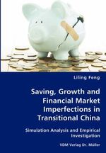 Saving, Growth and Financial Market Imperfections in Transit - Liling Feng