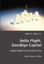 Hello Flight, Goodbye Capital - L. Edsel Beja