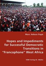 Hopes and Impediments for Successful Democratic Transitions - Marc Adoux Pap