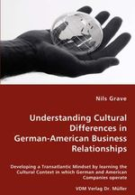 Understanding Cultural Differences in German-American Busine - Nils Grave