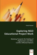 Exploring NGO Educational Project Work - Chuck Thiessen