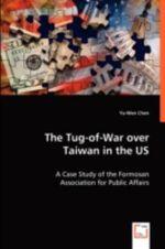 Tug-of-War Over Taiwan in the US - Yu-Wen Chen