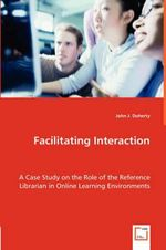 Facilitating Interaction - John J. Doherty