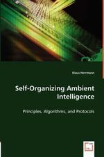 Self-Organizing Ambient Intelligence - Klaus Herrmann