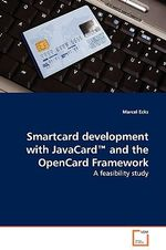 Smartcard Development with JavaCard and the OpenCard Framewo - Marcel Ecks