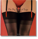 The Big Book of Legs - Dian Hanson