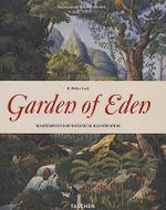 Garden of Eden : 100 Masterpieces of Botanical Illustration - H.Walter Lack