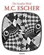 M.C. Escher : The Graphic Work - M.C. Escher