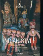 Indian Style : Icons -  Landscapes, Houses, Interiors, Details - Angelika Taschen