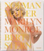 Norman Mailer, Marilyn Monroe, Bert Stern - Norman Mailer