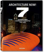 Architecture Now! Volume 7 : 000382823 - Philip Jodidio