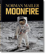 MoonFire : The Epic Journey of Apollo 11 :  The Epic Journey of Apollo 11 - Norman Mailer