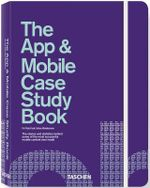 The App & Mobile Case Study Book - Julius Wiedemann